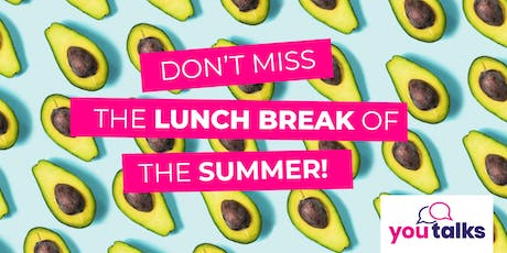 YouTalks by YouSurance & Avocadish - Free Avocado Lunch! tickets