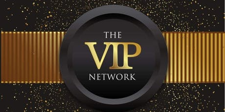 The VIP Network UK LAUNCH tickets