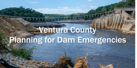 Ventura County Planning for Dam Emergencies: FEMA Technical Assistance Program Session 2 Risk Communication Strategies / Public Alerts and Warnings & Tabletop Exercise and Hotwash  tickets