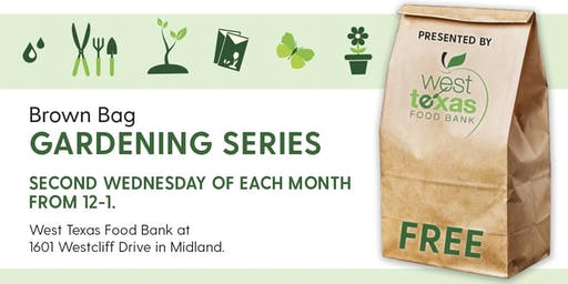 Brown Bag Garden Series Recycling in the Permian Basin