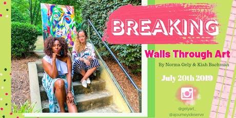 Breaking Walls Through Art! tickets