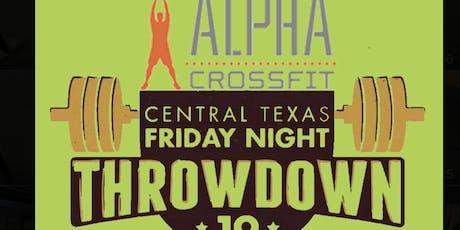 Alpha Crossfit Central Texas Friday Night Throwdown  tickets