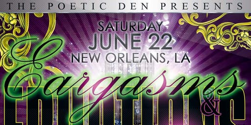Poetry Tour (New Orleans) 'Eargasms & Eruptions'