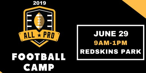 2019 All Pro Football Camp at Redskin Park