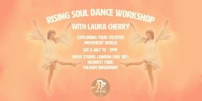 Rising Soul Dance: Exploring Your Creative Movement World