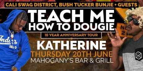 Teach Me How To Dougie' 10 Year Anniversary Tour - Katherine tickets