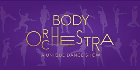 Body Orchestra - MMDG Arts Immersion - 2019 Final Student Performance tickets