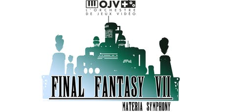Final Fantasy VII : Materia Symphony billets