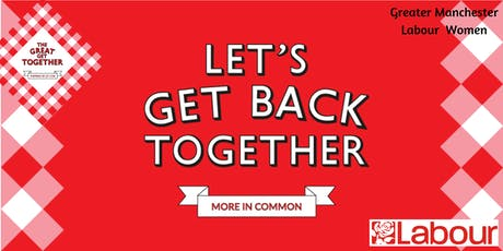 GM Labour Women Great Get Together tickets