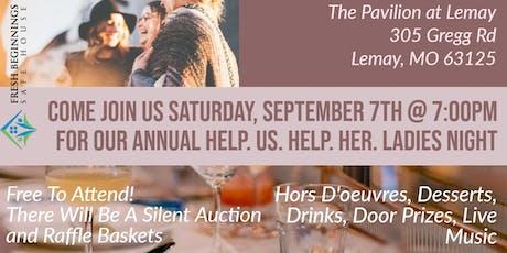 Help. Us. Help. Her. Ladies Night tickets
