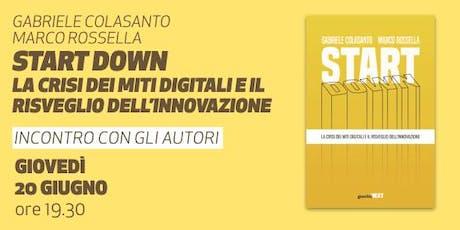 Start down • Presentazione del libro di Gabriele Colasanto e Marco Rossella  biglietti