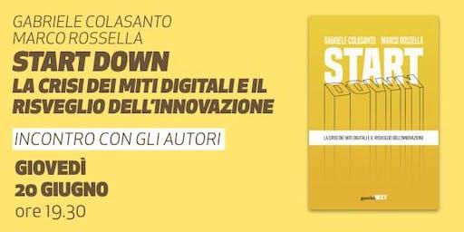 Start down • Presentazione del libro di Gabriele Colasanto e Marco Rossella
