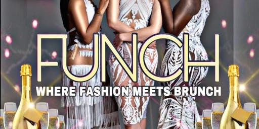 FUNCH : Where Fashion Meets Brunch