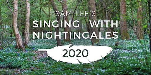 Singing With Nightingales 2020: Early-birds
