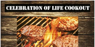 Celebration of Life Cookout