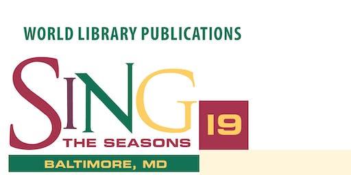SING THE SEASONS 2019 - BALTIMORE, MD