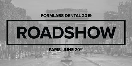 Roadshow Formlabs Dentaire Paris 2019 billets