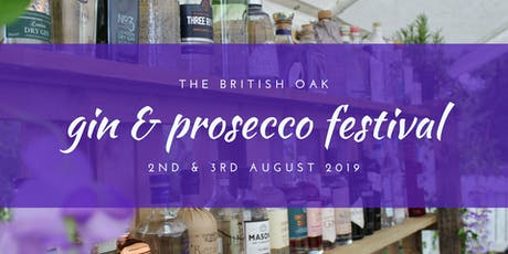 The British Oak - Gin & Prosecco Festival 2019 tickets