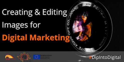 Creating & Editing Images for Digital Marketing - Blandford - Dorset Growth Hub