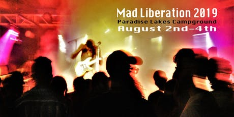 MAD LIBERATION FESTIVAL tickets