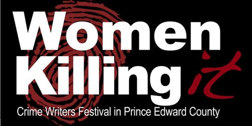 Women Killing It Crime Writers Festival in Prince Edward County