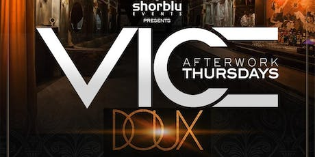 Vice After Work Thursdays Caribbean (Drink Specials 6pm - 8pm) tickets