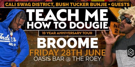 Teach Me How To Dougie' 10 Year Anniversary Tour - Broome tickets