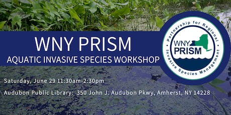 WNY PRISM: Aquatic Invasive Species Workshop tickets