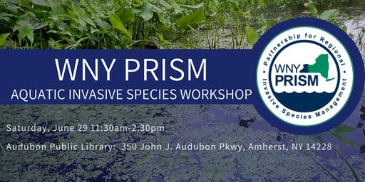 WNY PRISM: Aquatic Invasive Species Workshop