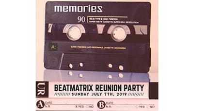 Memories - The BeatMatriX Reunion Party  tickets