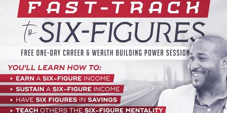 Fast Track To Six Figures Dallas tickets