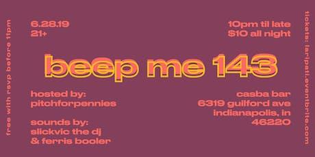 Beep Me 143 tickets