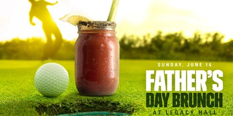 Father's Day Brunch at Legacy Hall tickets