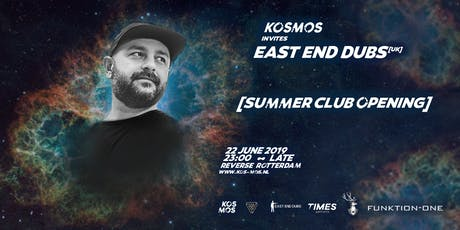Kosmos x East End Dubs [UK] tickets