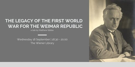 Talk: The Legacy of the First World War for the Weimar Republic tickets
