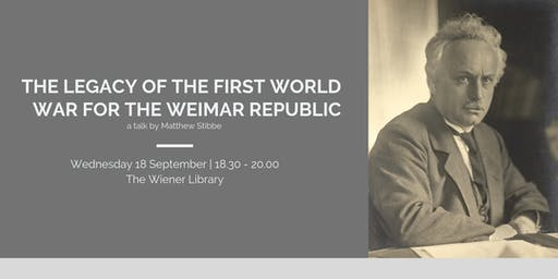 Talk: The Legacy of the First World War for the Weimar Republic
