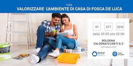 30/10/2019 VALORIZZARE E RINNOVARE L'AMBIENTE DI CASA: soluzioni per una casa funzionale, bella e accogliente - BOLOGNA biglietti