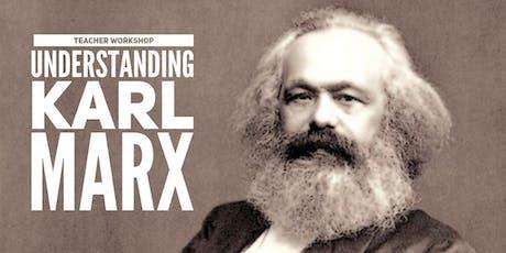 Understanding Karl Marx: A Workshop for Teachers - San Antonio Area tickets
