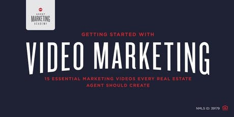 Getting Started With Video Marketing: 15 Essential Marketing Videos Every Real Estate Agent Should Create tickets