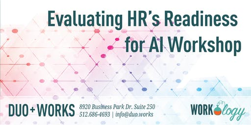 Evaluating HR's Readiness for Artificial Intelligence Workshop