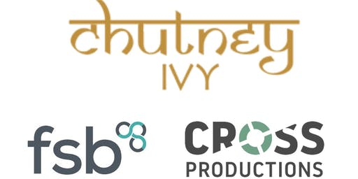Chutney Ivy Curry Club in association with Cross Productions & The FSB