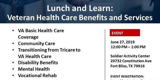 Lunch and Learn: Veteran Health Care Benefits and Services