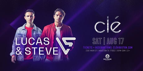 Lucas & Steve / Saturday August 17th / Clé tickets