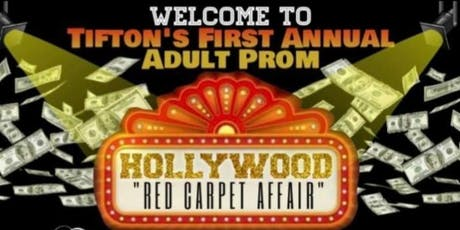 Tifton's First Annual Adult Prom /Gala tickets