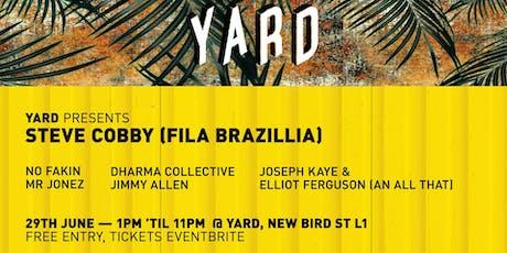 Yard Presents - Steve Cobby (Fila Brazilla) & No Fakin tickets
