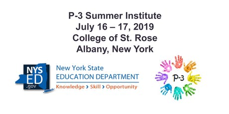 NYSED Summer Institute: Building Capacity for P-3 Standards Implementation tickets