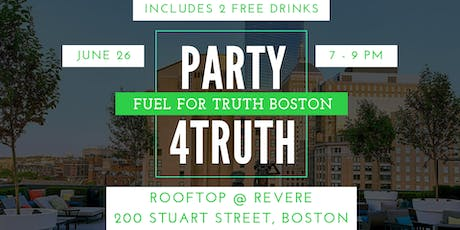 Party For Truth Boston tickets