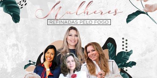 CONFERÊNCIA 2019-  MULHERES DO CÉU NA TERRA- Mulheres Refinadas pelo Fogo