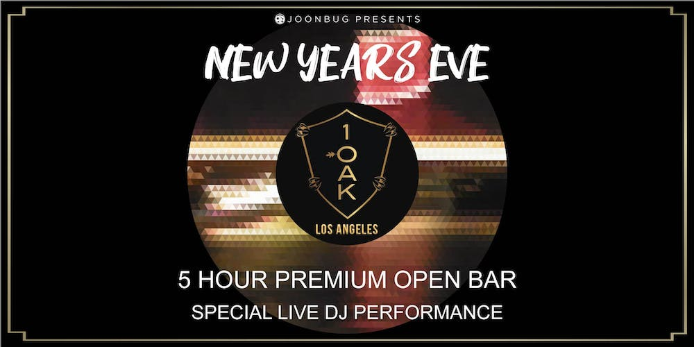 La New Years Eve 2020 Joonbug.Presents 1 OAK LA New Years Eve Party 2020 Tickets