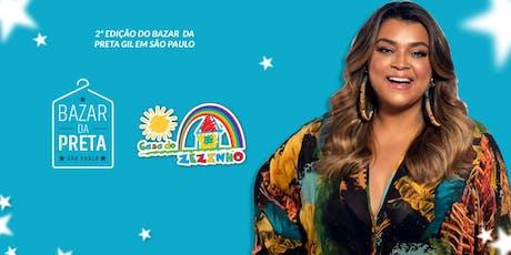 Bazar da Preta by Preta Gil com renda 100% Revertida para a Casa do Zezinho ingressos